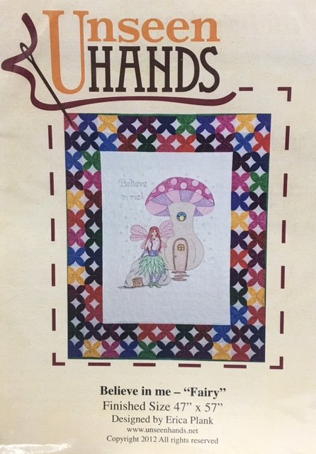 UH1040 Unseen Hands Believe in Me Fairy 47 x 57 Embroidery Quilt Pattern
