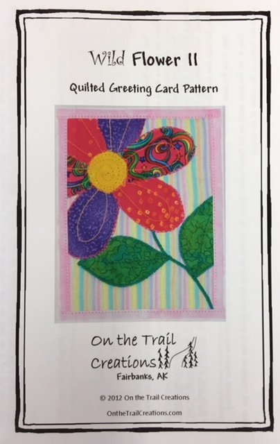 Wild Flower II On the Trail Creations Quilted Card Pattern