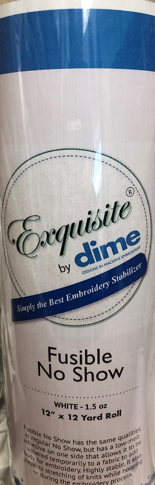 Dime Exquisite Fusible No Show Cutaway 12 x 12Yd Roll `