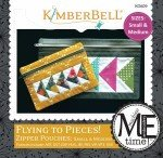 Kimberbell Flying to Pieces Zipper Pouch (Small & Medium Size)CD KD609 `