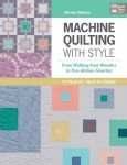 Machine Quilting with Style -  Softcover