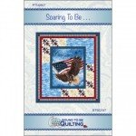 Soaring To Be  Quilt Panel Pattern BTBQ187