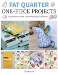 Fat Quarter: One-Piece Projects Pattern Book
