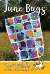June Bugs Quilt Pattern VRD054