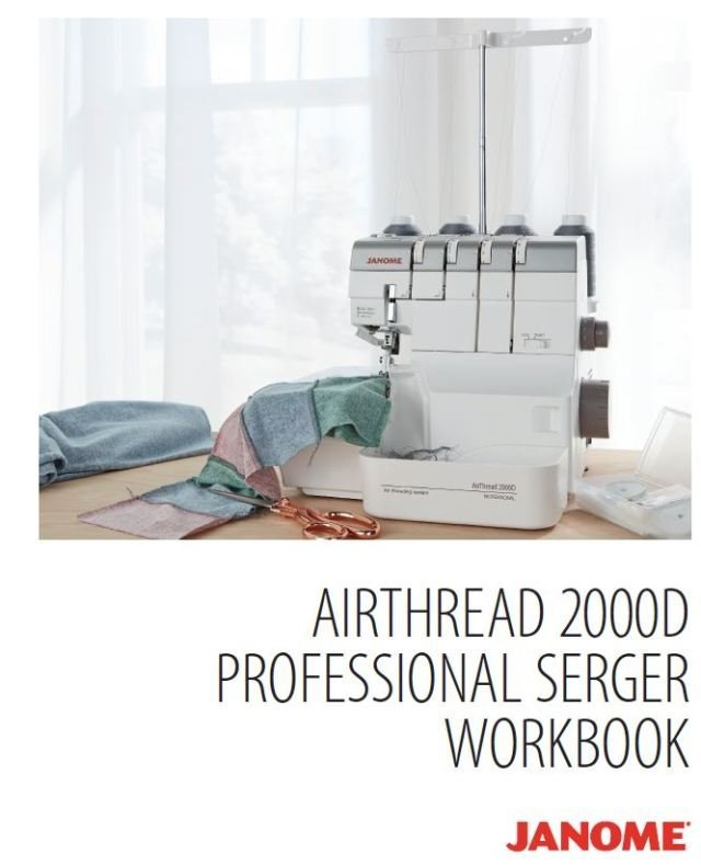Janome Airthead AT2000D Professional Serger Workbook