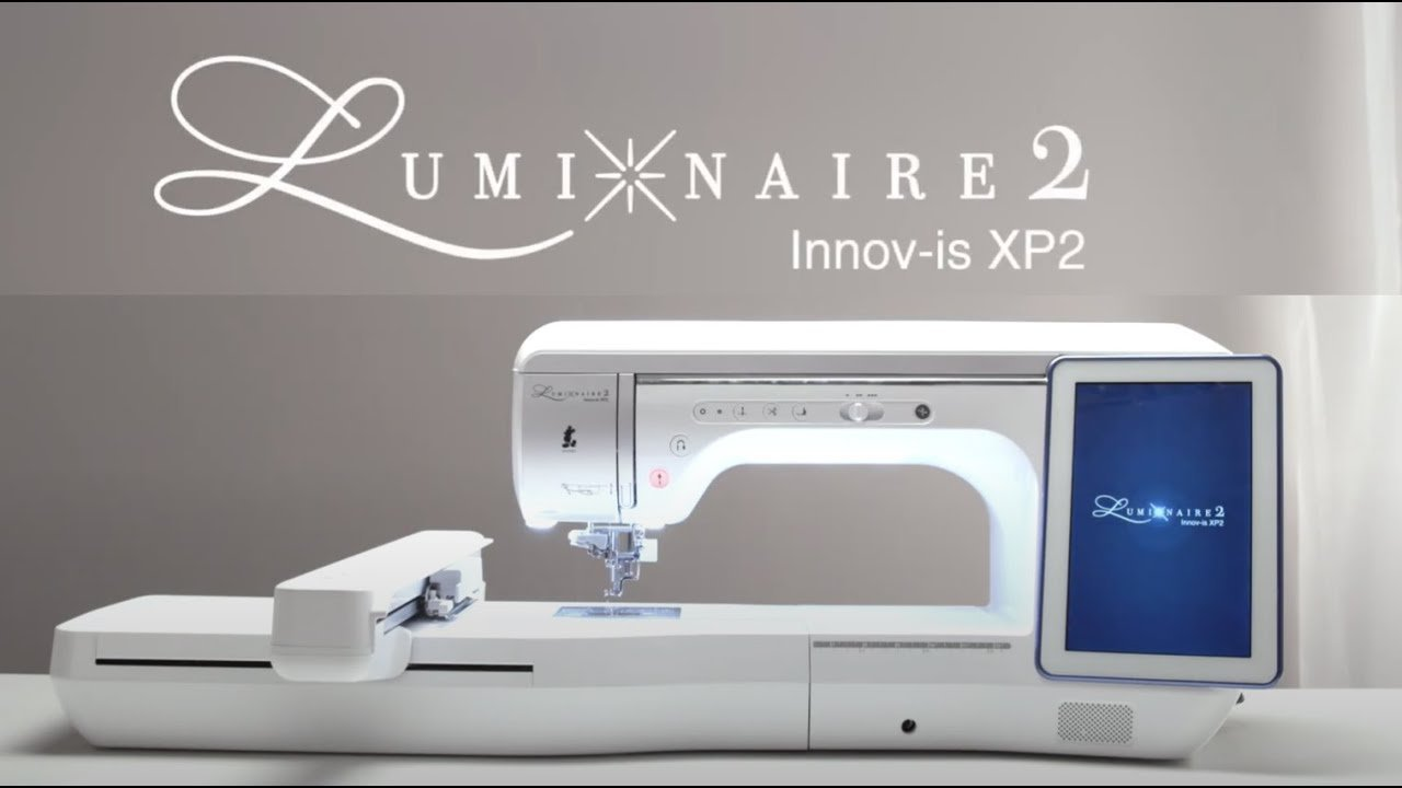 Luminaire XP2 Sewing & Embroidery Machine