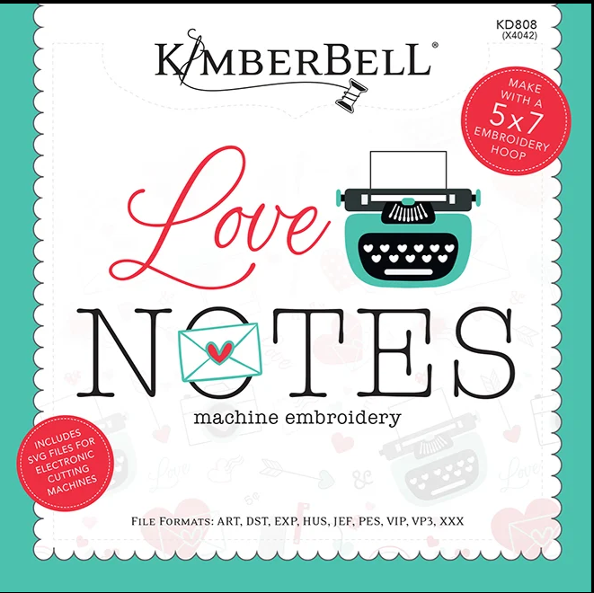 Love Notes- A Mystery Quilt by Kimberbell (Machine Embroidery)