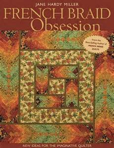 FRENCH BRAID OBSESSIONJane Hardy Miller - C&T Publishing