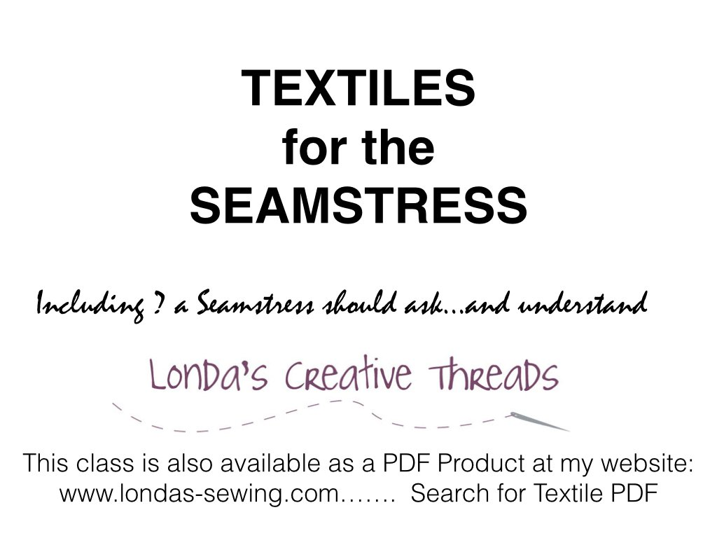 Textiles for the Seamstress