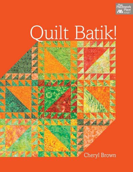 Quilt Batik! - Softcover