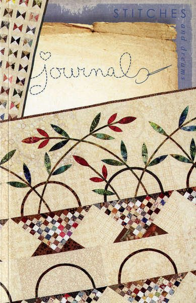 Quilters Journal Stitches and Dreams