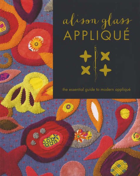 Alison Glass Applique - Softcover
