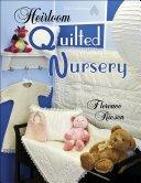 Heirloom Quilted Nursery