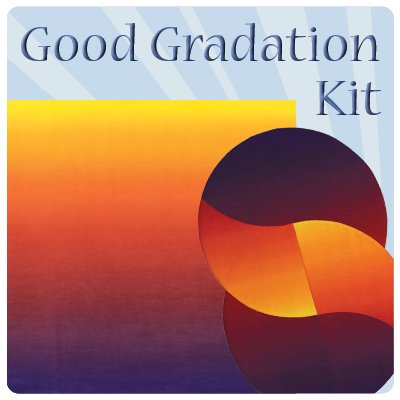 Good Gradation Kit