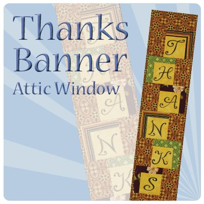 Attic Window: Thanks Banner