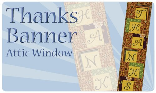 Attic Window: Thanks Banner
