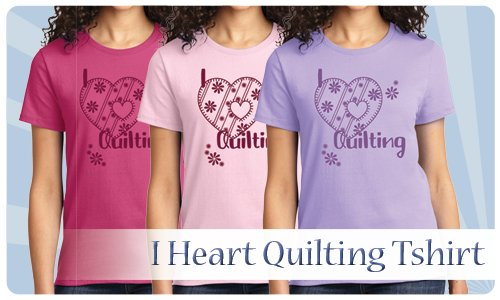 I Heart Quilting Tee - Small to 4X