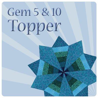 Gem 5 & 10 Topper