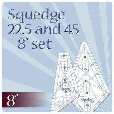 Squedge 8 set 22.5 & 45