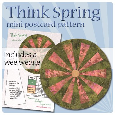 Think Spring Mini Postcard Pattern - includes wedge