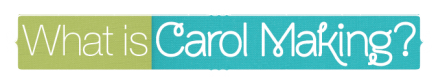 What is Carol Making? logo