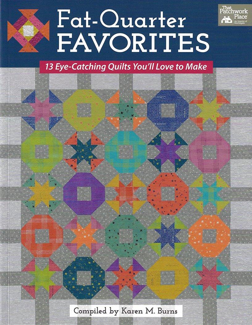 Fat Quarter Favorites - Compiled by Karen M. Burns - Book