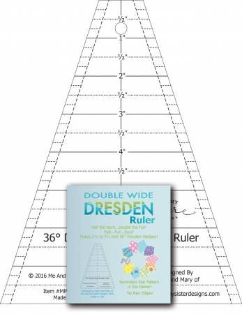 Double Wide Dresden Ruler by Me and My Sister