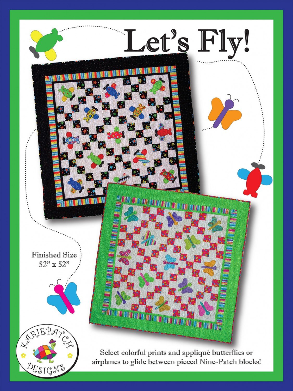Karie Patch Designs - Let's Fly