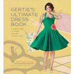 BK S Gertie's Ultimate Dress Book