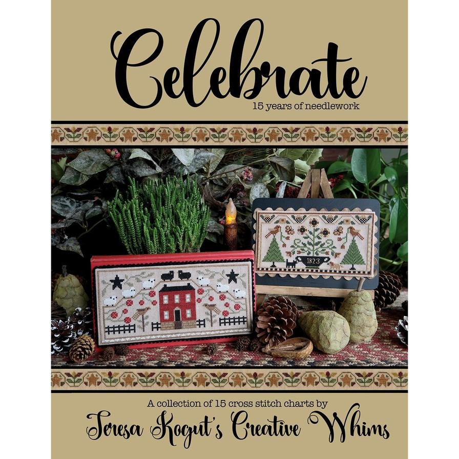 BK CS Teresa Kogut's Celebrate 15 Years of Needlework