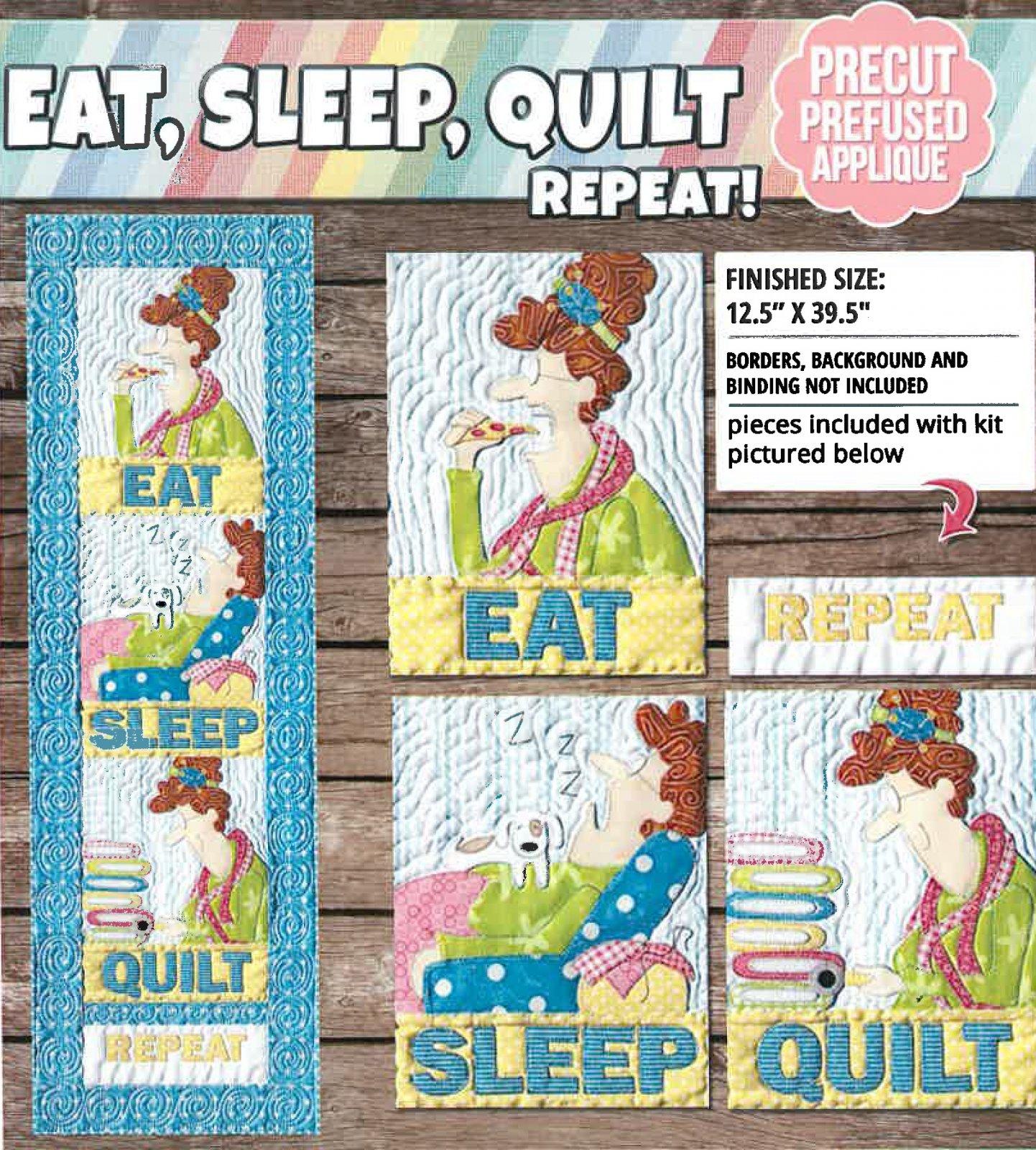 Eat, Sleep, Quilt Repeat