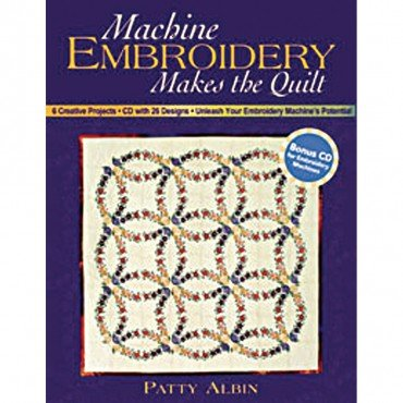 Machine Embroidery Makes the Quilt CT10372