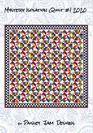 Mystery Isolation Quilt #1 2020