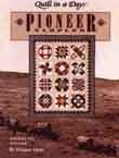 Quilt in a Day Pioneer Sampler 1053