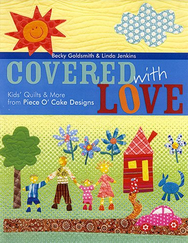 Covered With Love by Becky Goldsmith & Linda Jenkins