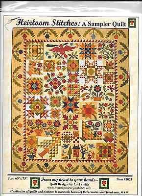 Heirloom Stitches: A Sampler Quilt by Lori Smith