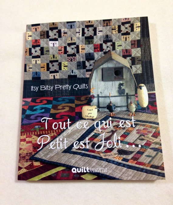 Itsy Bitsy Pretty Quilts by Quilt Mania