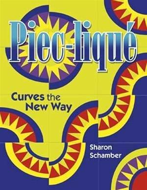 Piec-lique by Sharon Schamber
