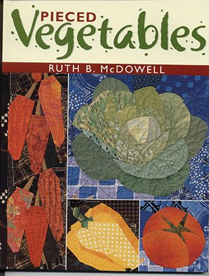 Ruth B  McDowell's - Pieced Vegetables