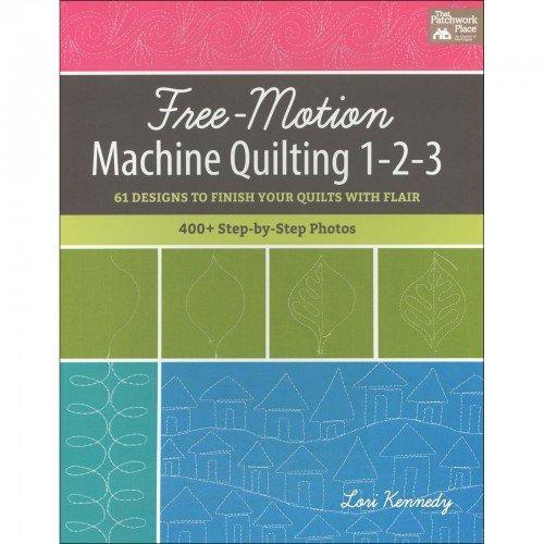 Free Motion Machine Qulting 1-2-3