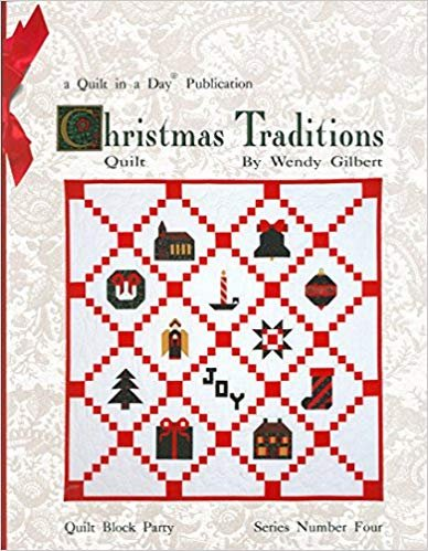 Christmas Traditions Block Party Four 735272010524 - Quilt in a Day Books