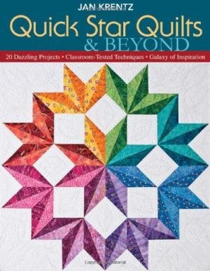Quick Star Quilts & Beyond