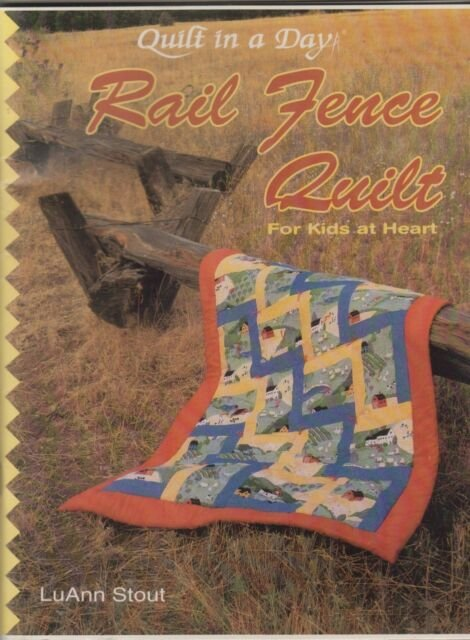 Classic - Rail Fence Quilt 735272010272 - Quilt in a Day Books