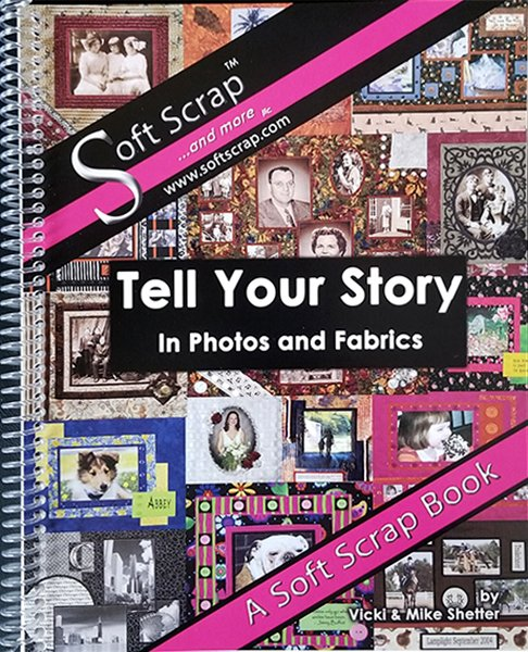 Tell Your Story In Photos and Fabrics