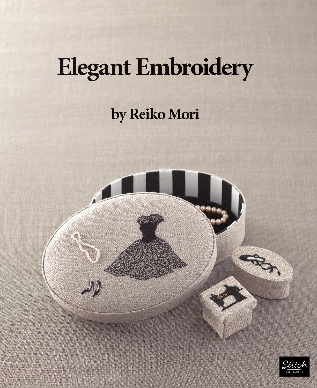 Elegant Embroidery - Reiko Mori