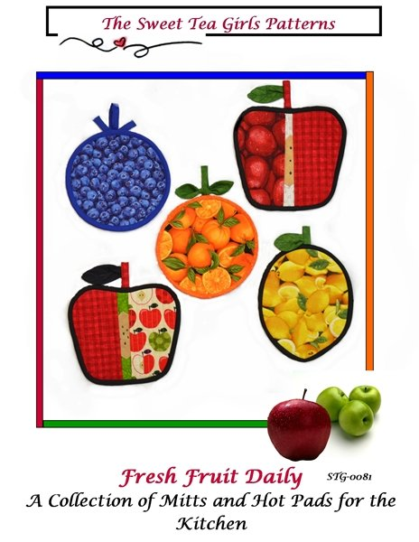 Fresh Fruit Daily - A collection of Hot Pads and Mitts