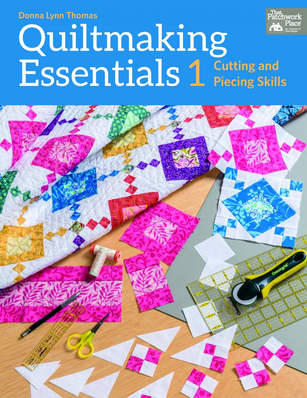 Quiltmaking Essentials 1