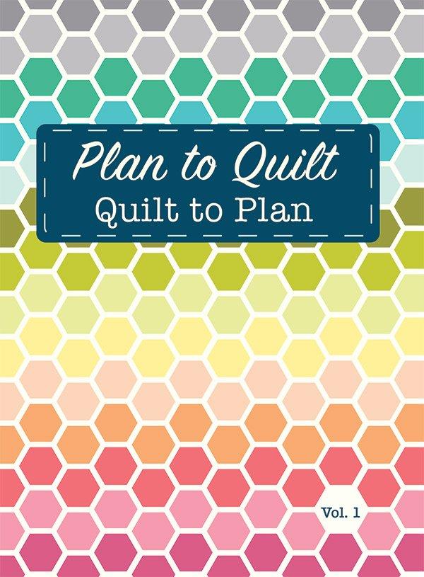 Quilt to Plan, Volume 1