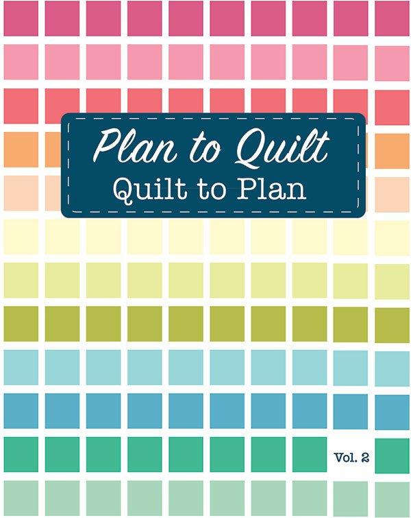 Quilt to Plan, Volume 2