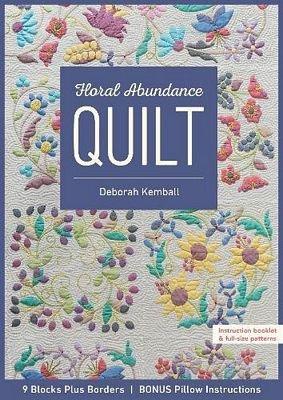 Floral Abundance Quilt CT11303 Deborah Kemball